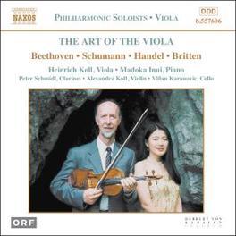 ART OF THE VIOLA BEETHOVEN/SCHUMANN/HANDEL Audio CD, V/A, CD