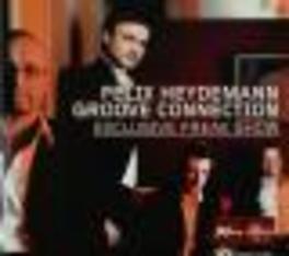 EXCLUSIVE FREAK.. -DIGI- GROOVE CONNECTION Audio CD, FELIX HEYDEMANN, CD