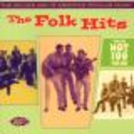 FOLK HITS: GOLDEN AGE OF ..AMERICAN POPULAR MUSIC W/KINGSTON TRIO/SPRINGFIELDS/A Audio CD, V/A, CD