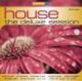 HOUSE:DELUXE SESSION W/ARMIN PRAYD/DISCO DICE/PAT FARRELL/DJ ANTOINE Audio CD, V/A, CD