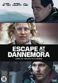 ESCAPE AT DANNAMORE - S1