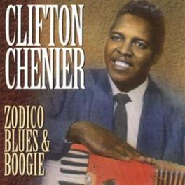 ZODICO BLUES & BOOGIE Audio CD, CLIFTON CHENIER, CD