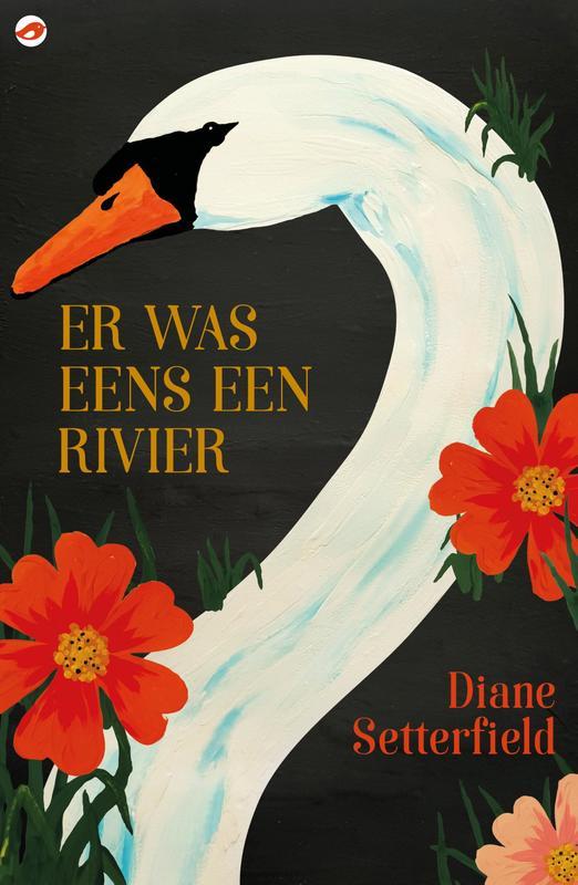 Er was eens een rivier Setterfield, Diane, Ebook