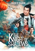 The knight of shadows, (DVD)