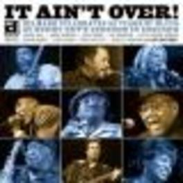 IT AIN'T OVER - DELMARK.. .. YEARS OF BLUES/W/LURRIE BELL/TALL DRAGGER/A.O. Audio CD, V/A, CD