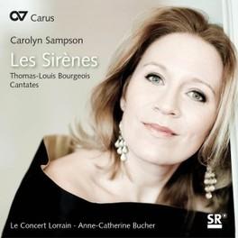 LES SIRENES CAROLYN SAMPSON/LE CONCERT LORRAIN T.L. BOURGEOIS, CD