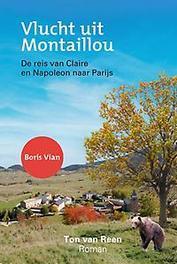 Vlucht uit Montaillou Ton van Reen, Paperback