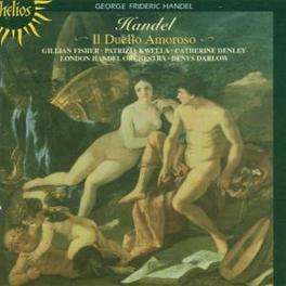 IL DUELLO AMOROSO W/KWELLA, FISHER, DENLEY Audio CD, G.F. HANDEL, CD