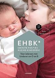 EHBK* (*Eerste Hulp Bij...
