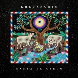 HASTA EL CIELO -BONUS TR- KHRUANGBIN, CD
