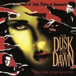 FROM DUSK TILL DAWN 180 GR/GATEFOLD SLEEVE/6 PANEL INSERT/INCL BONUS TRACK OST, LP