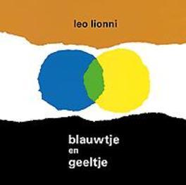 Blauwtje en geeltje. Lionni, Leo, Hardcover