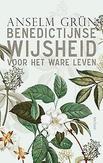 Benedictijnse wijsheid voor...