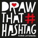 Draw that hashtag
