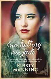 Een ketting van jade. Kirsty Manning, Hardcover