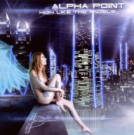 HIGH LIKE THE ANGELS ALPHA POINT, CD