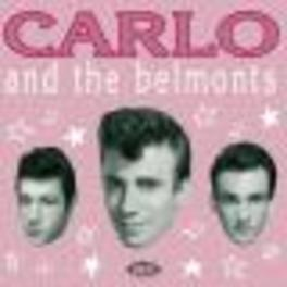 CARLO & THE BELMONTS Audio CD, CARLO & THE BELMONTS, CD