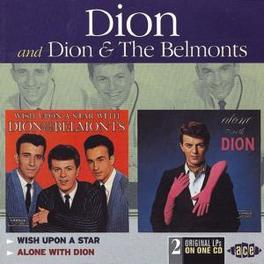 WISH UPON A../ALONE WITH 2 LP'S ON 1 CD Audio CD, DION & THE BELMONTS, CD