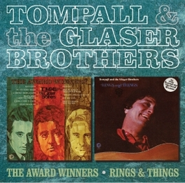 AWARD WINNERS / RINGS.. .. AND THINGS TOMPALL & THE GLASER BROT, CD