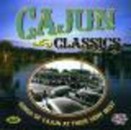 CAJUN CLASSICS * KINGS OF CAJUN AT THEIR VERY BEST * Audio CD, V/A, CD