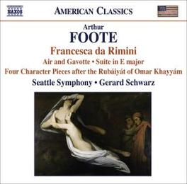 FRANCESCA DA RIMINI SEATTLE SYMPHONY/SCHWARZ Audio CD, FOOTE, CD