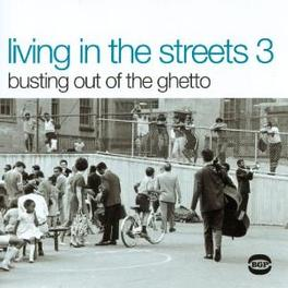 LIVING IN THE STREETS 3 17 TR. W. GARY BARTZ, FATBACK, SPANKY WILSON Audio CD, V/A, CD