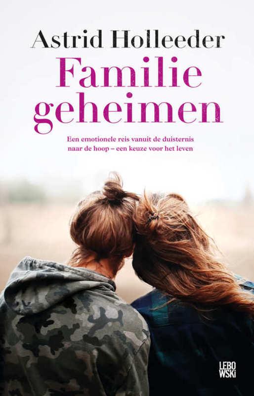 Familiegeheimen Astrid Holleeder, Paperback