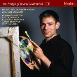 SONGS OF VOL.11 MULLER-BRACHMANN, JOHNSON Audio CD, R. SCHUMANN, CD