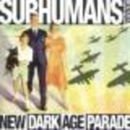 NEW DARK AGE PARADE SUBHUMANS -CANADA-, CD