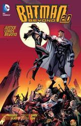 Batman Beyond 2.0 Vol. 2...