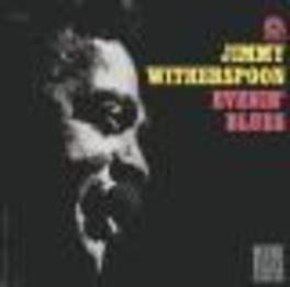 EVENIN' BLUES Audio CD, JIMMY WITHERSPOON, CD