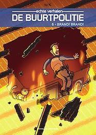 BUURTPOLITIE 06. BRAND! BRAND! BUURTPOLITIE, Nix, Paperback