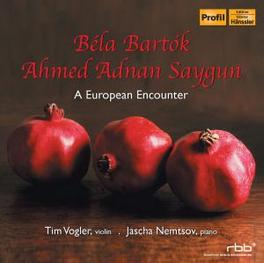 A EUROPEAN ENCOUNTER VOGLER, TIM/NEMTSOV, JASCHA Audio CD, BARTOK/SAYGUN, CD