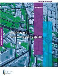 Werken met het Omgevingsplan. Hendrik Faber, Paperback