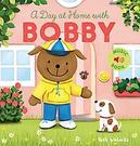 A day at home with Bobby...