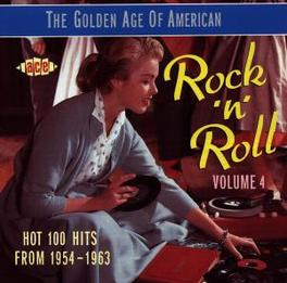 GOLDEN AGE OF US R&R V.4 ...ROCK 'N ROLL W/RAY SHARPE/NAPPY BROWN/EDSELS/ROYALTO Audio CD, V/A, CD
