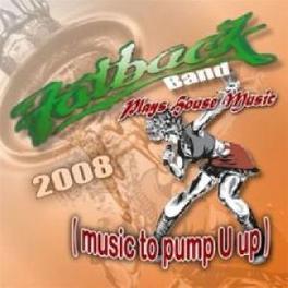 PLAYS HOUSE MUSIC.. .. (MUSIC TO PUMP U UP) Audio CD, FATBACK BAND, CD