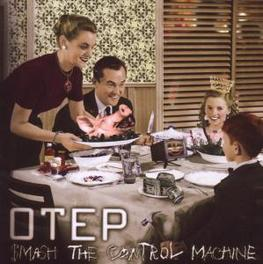 SMASH THE CONTROL MACHINE Audio CD, OTEP, CD
