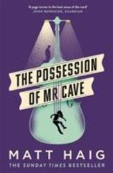 Haig, M: The Possession of...