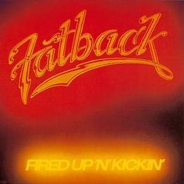 FIRED UP 'N' KICKIN' FREAK PARTY/FOOT STOMPIN' Audio CD, FATBACK BAND, CD
