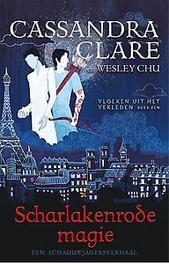 Scharlakenrode magie. Clare, Cassandra, Paperback