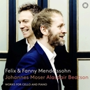 MENDELSSOHN:.. -SACD- WORKS FOR CELLO & PIANO BY FELIX & FANNY MENDELSSOHN