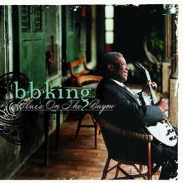 BLUES ON THE BAYOU Audio CD, B.B. KING, CD