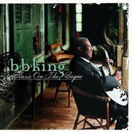 BLUES ON THE BAYOU Audio CD, B.B. KING, CD