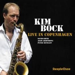 LIVE IN COPENHAGEN Audio CD, KIM BOCK, CD