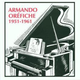 1951-1961 Audio CD, ARMANDO OREFICHE, CD