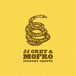 COUNTRY GHETTO Audio CD, GREY, JJ & MOFRO, CD