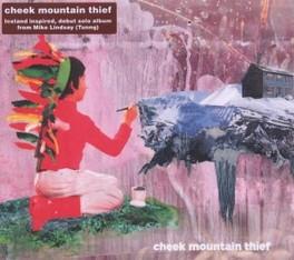 CHEECK MOUNTAIN THIEF CHEECK MOUNTAIN THIEF, CD