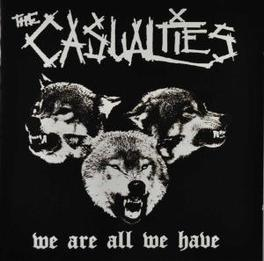 WE ARE ALL WE HAVE Audio CD, CASUALTIES, CD