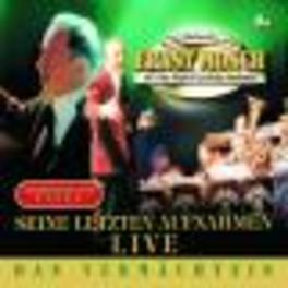 DAS VERMACHTENIS - LIVE HIS LAST LIVE RECORDING Audio CD, ERNST MOSCH, CD